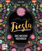 Fiesta - Das Mexiko-Kochbuch