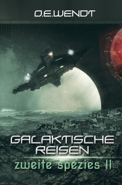 Galaktische Reisen - Zweite Spezies II als Buch (gebunden)