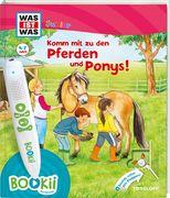 BOOKii® WAS IST WAS Junior Komm mit zu den Pferden und Ponys!
