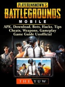 PUBG Mobile, APK, Download, Bots, Hacks, Tips, ...