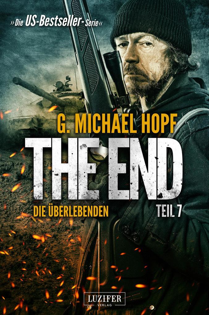 The End 7 - Die Überlebenden als eBook