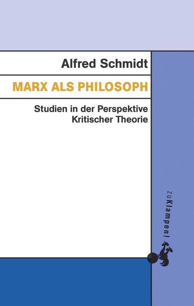 Marx als Philosoph als eBook
