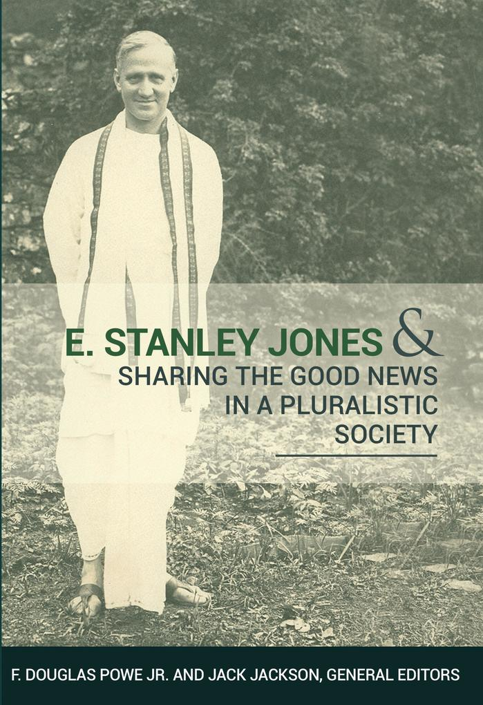 E. Stanley Jones als eBook Download von F. Doug...