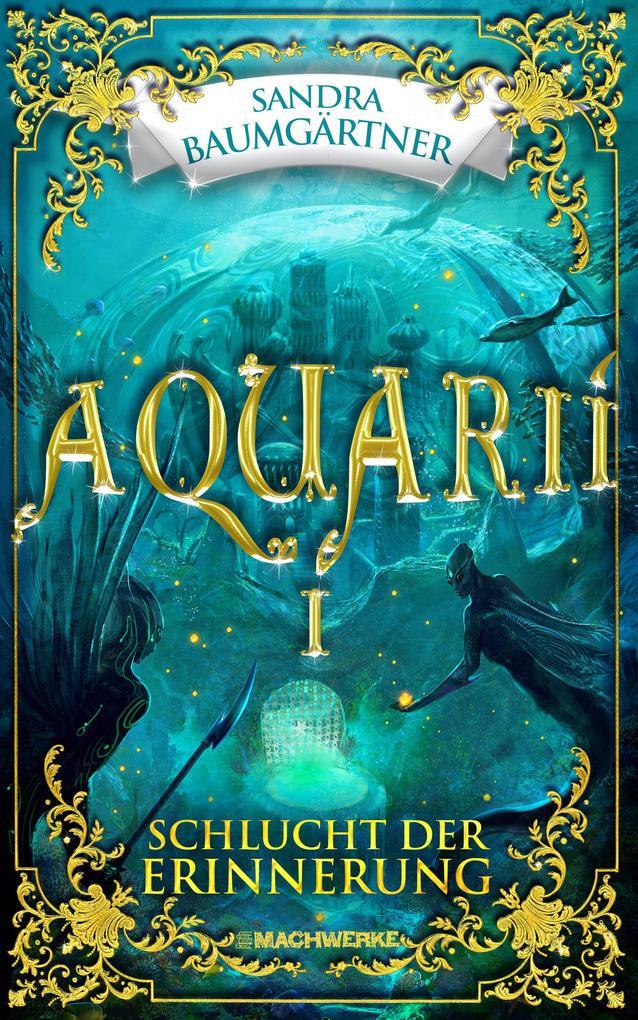 Aquarií: Schlucht der Erinnerung als eBook