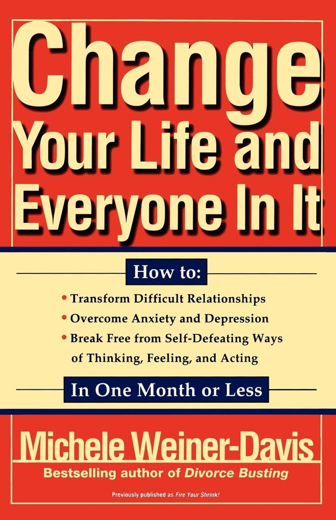 Change Your Life and Everyone in It als Buch vo...