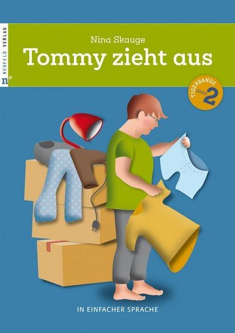 Tommy zieht aus als Buch von Nina Skauge, Deuts...