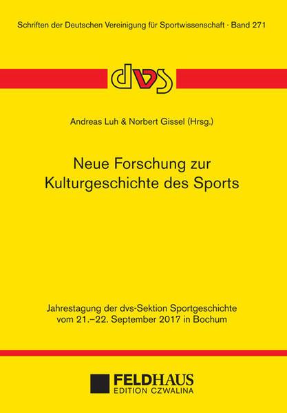 Neue Forschung zur Kulturgeschichte des Sports ...