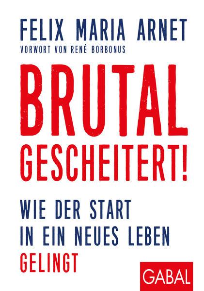 Brutal gescheitert! als Buch