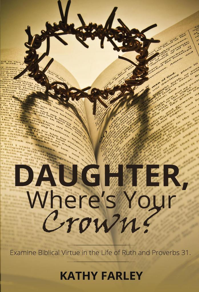 Daughter, Where´s Your Crown? als eBook Downloa...