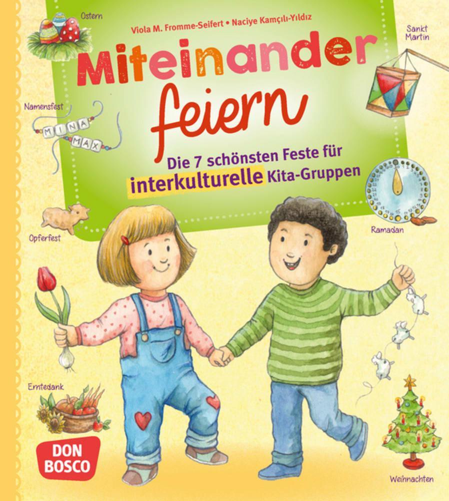 Miteinander feiern als Buch von Viola M. Fromme...