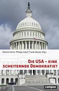 Die USA - eine scheiternde Demokratie?