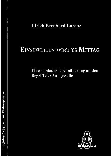 Einstweilen wird es Mittag als Buch von Ulrich ...