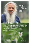 Heilkräuter und Zauberpflanzen zwischen Haustür und Gartentor