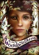 Woodwalkers 05. Feindliche Spuren