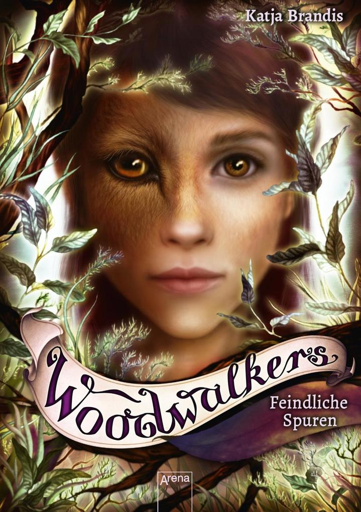 Woodwalkers 05. Feindliche Spuren als Buch