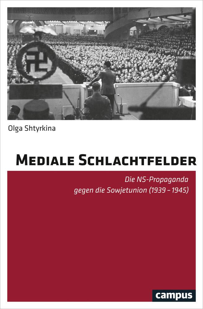 Mediale Schlachtfelder als Buch von Olga Shtyrkina