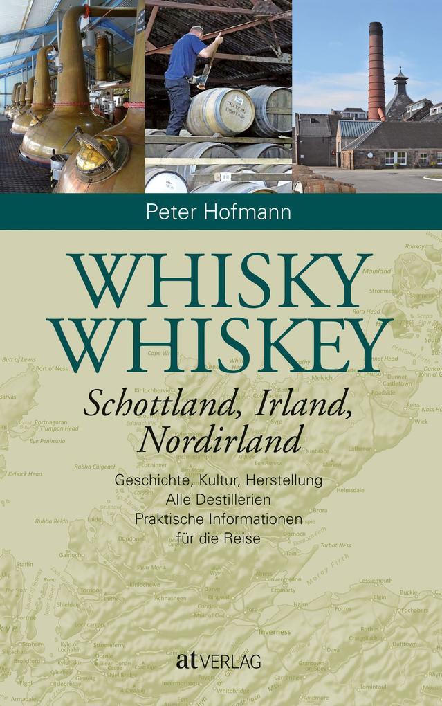 Whisky Whiskey als Buch von Peter Hofmann