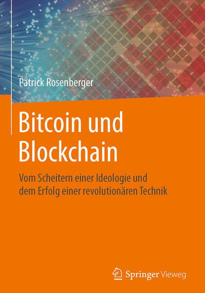 Bitcoin und Blockchain als Buch von Patrick Ros...