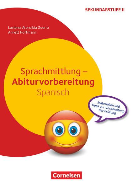 Sprachmittlung Abiturvorbereitung Spanisch Buch Geheftet Lastenia Arencibia Guerra Annett Hoffmann