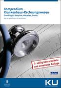 Kompendium Krankenhaus Rechnungswesen