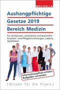 Aushangpflichtige Gesetze 2019 Bereich Medizin