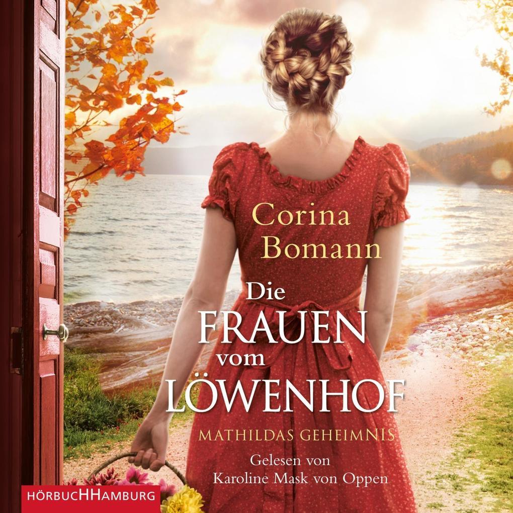 Die Frauen vom Löwenhof - Mathildas Geheimnis als Hörbuch