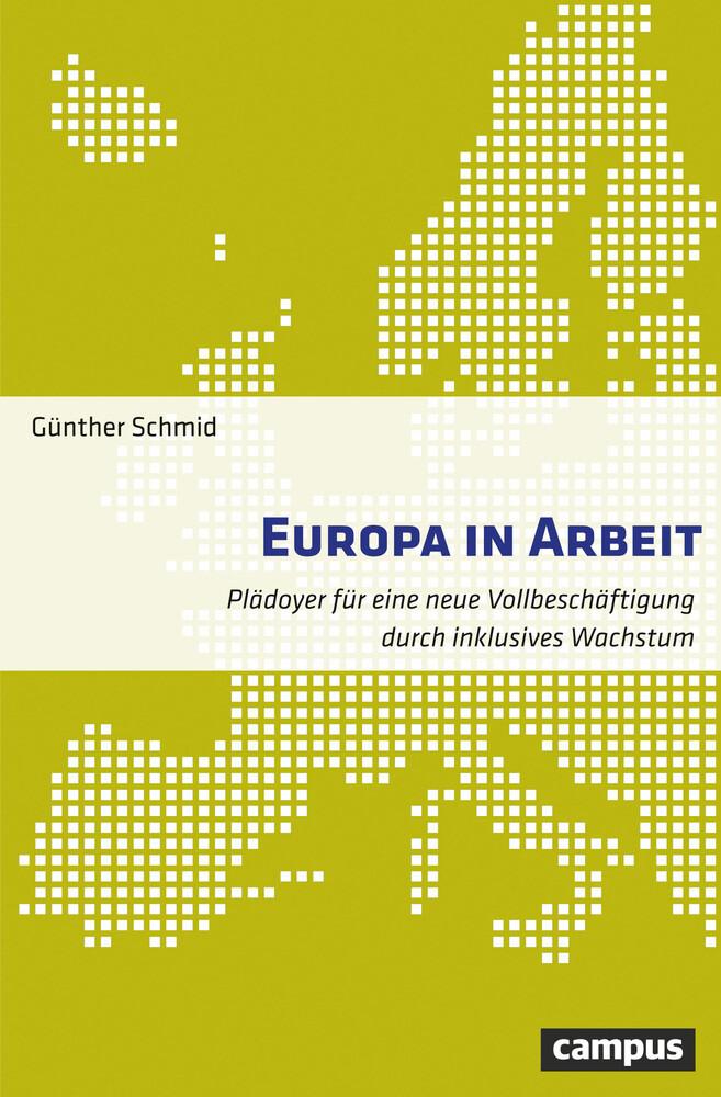 Europa in Arbeit als Buch von Günther Schmid