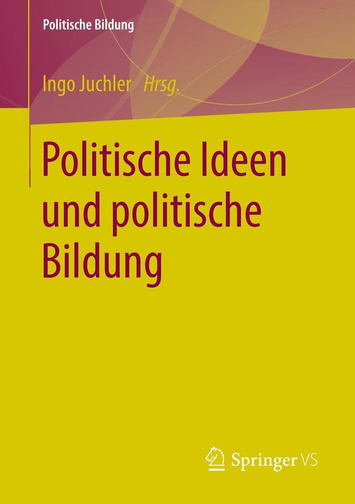 Politische Ideen und politische Bildung als Buc...