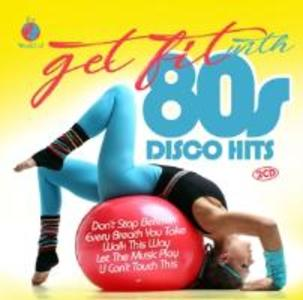 Get Fit With 80s Disco Hits als CD