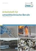 Arbeitsheft für umwelttechnische Berufe