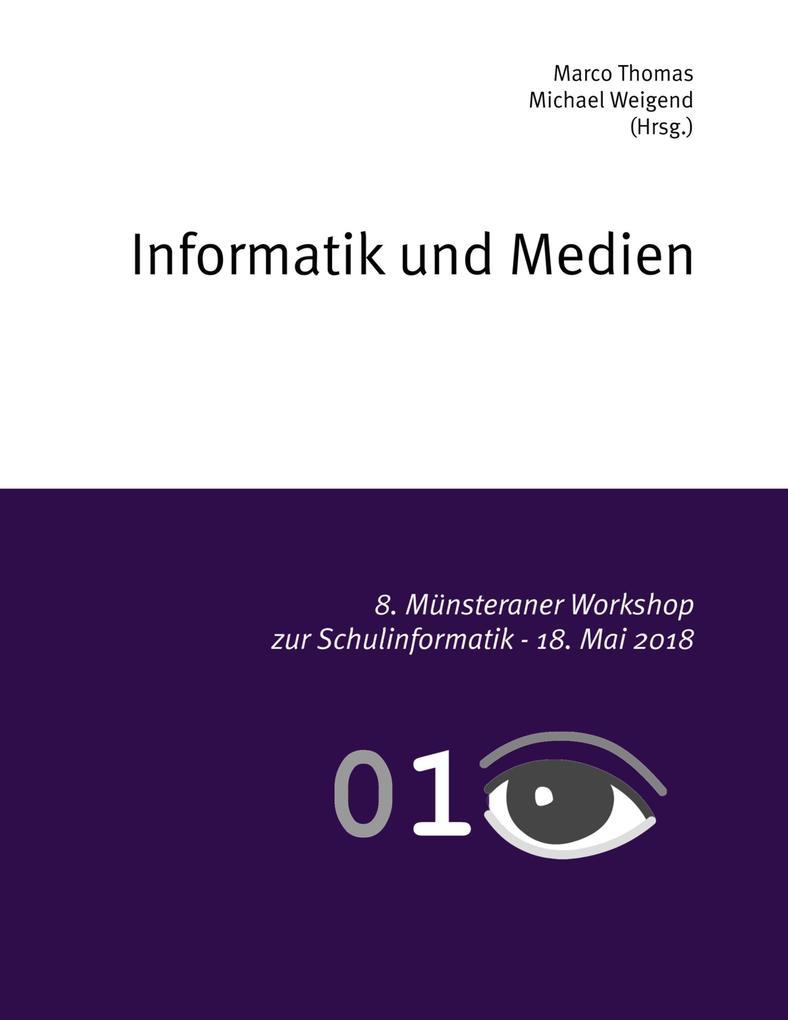 Informatik und Medien als Buch von