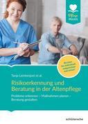 Risikoerkennung und Beratung in der Altenpflege