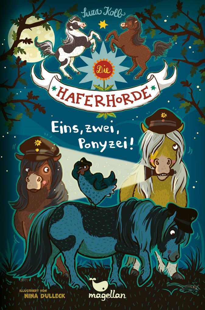Die Haferhorde - Eins, zwei, Ponyzei! - Band 11 als Buch
