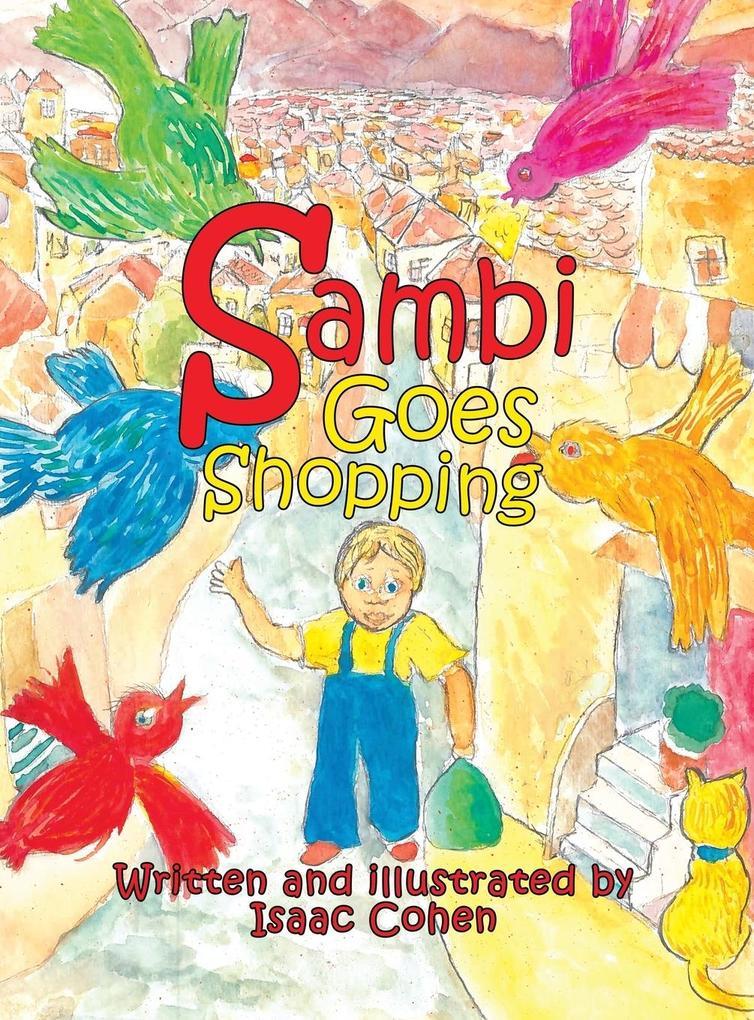 Sambi Goes Shopping als Buch von Isaac Cohen