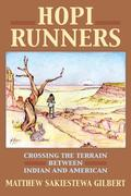 Hopi Runners: Crossing the Terrain Between Indian and American