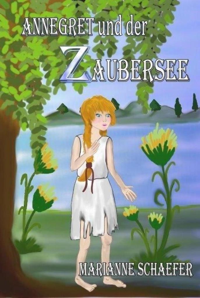 Annegret und der Zaubersee als eBook