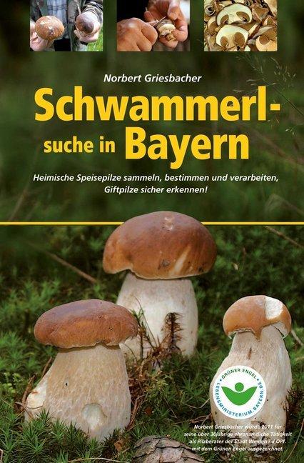 Schwammerlsuche in Bayern als Buch