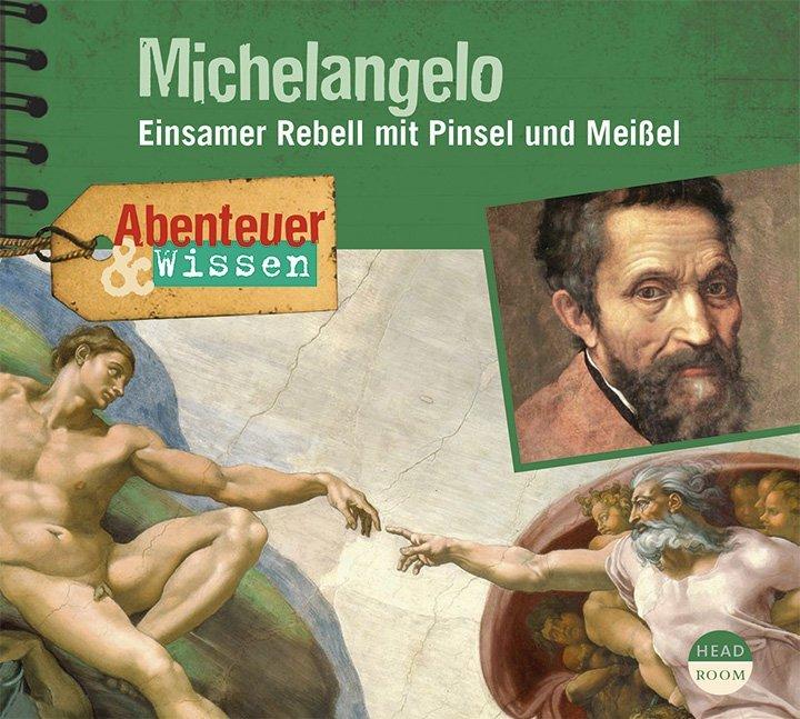 Abenteuer & Wissen: Michelangelo als Hörbuch CD...
