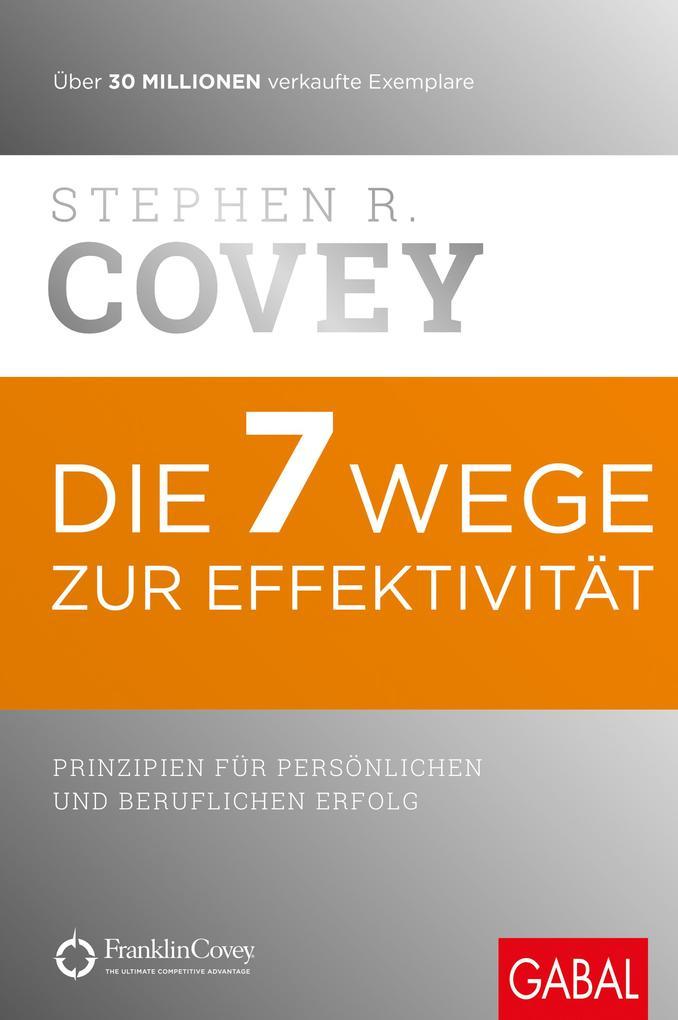 Die 7 Wege zur Effektivität als eBook