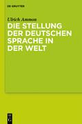 Die Stellung der deutschen Sprache in der Welt