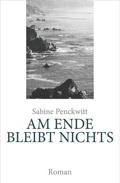 AM ENDE BLEIBT NICHTS als Buch (kartoniert)