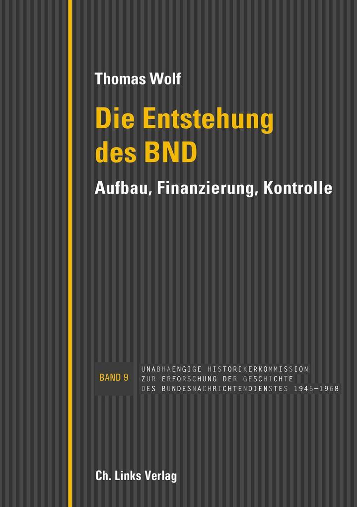 Die Entstehung des BND als Buch