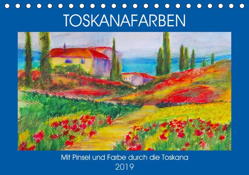 Toskanafarben - Mit Pinsel und Farbe durch die ...