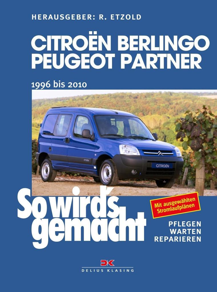 Citroën Berlingo & Peugeot Partner von 1996 bis 2010 als Buch