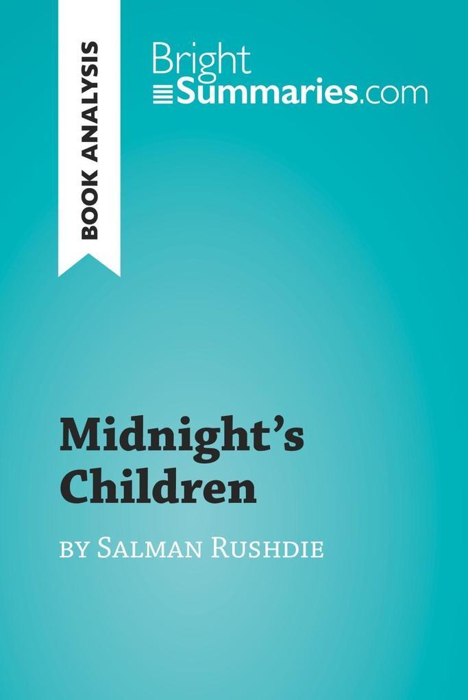 Midnight´s Children by Salman Rushdie (Book Ana...