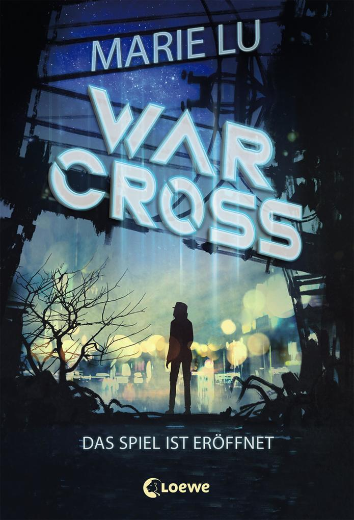 Warcross - Das Spiel ist eröffnet als eBook