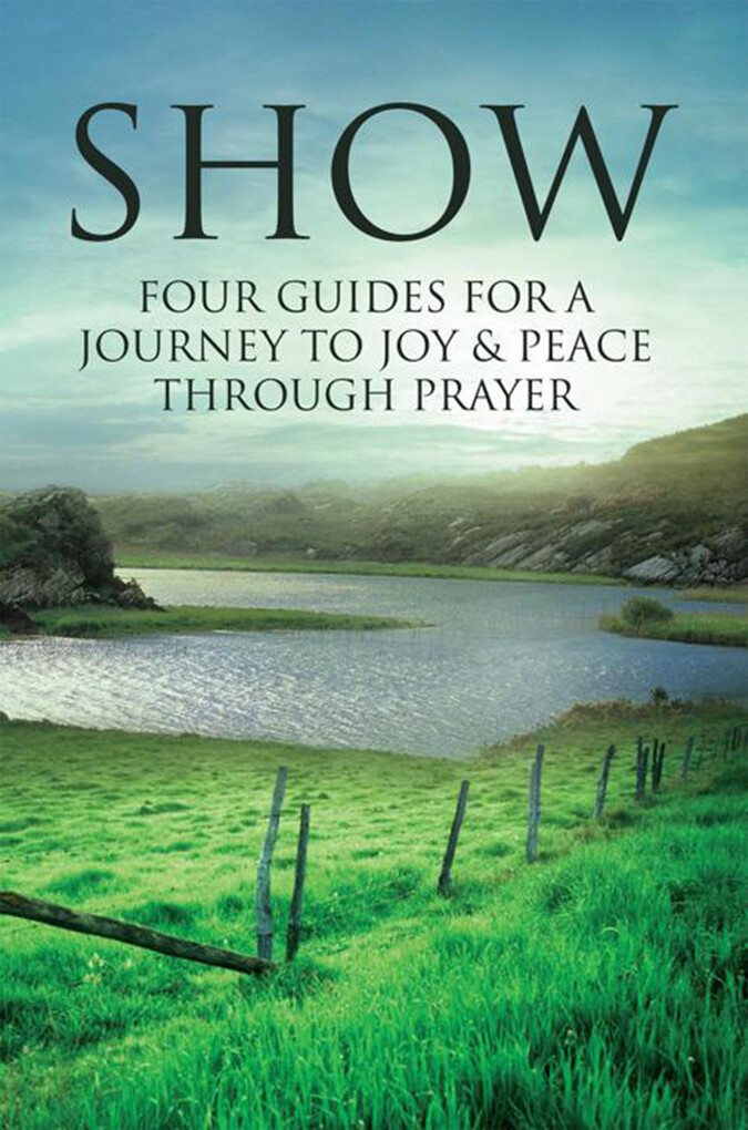Show: Four Guides for a Journey to Joy & Peace ...