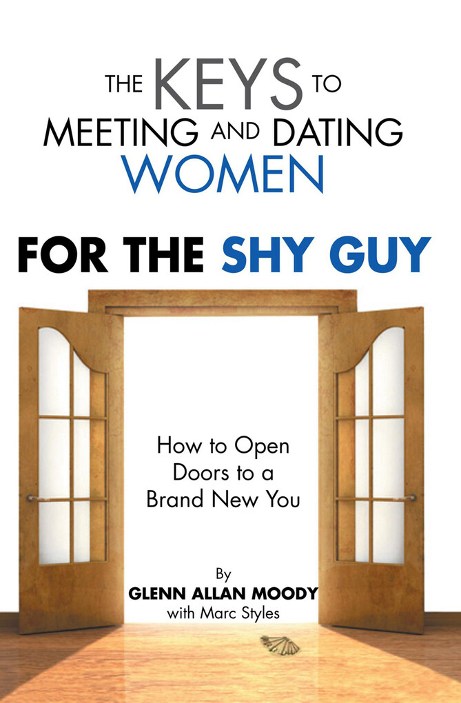 The Keys to Meeting and Dating Women als eBook ...