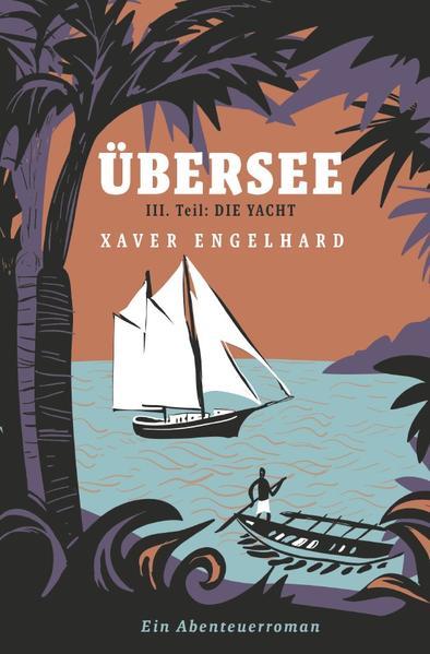 Übersee, Buch 3, Die Yacht als Buch (kartoniert)