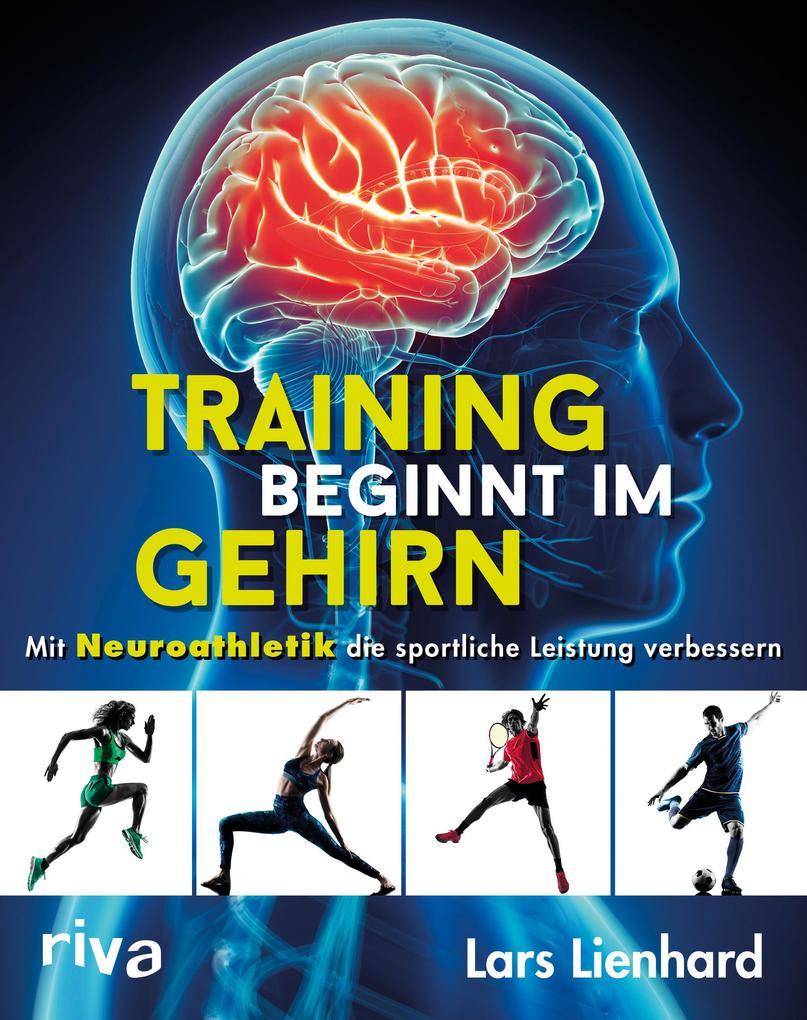 Training beginnt im Gehirn als Taschenbuch